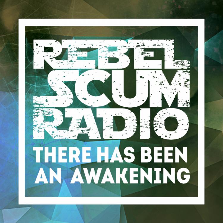 Rebel Scum Radio Episode 3
