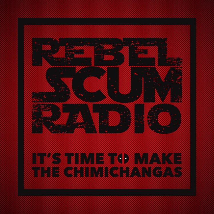 Rebel Scum Radio E05