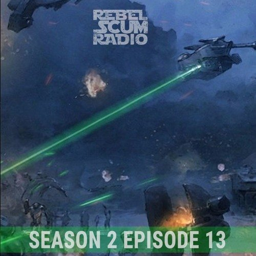 Rebel Scum Radio Star Wars